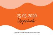 25.05.2020 Uyanmak