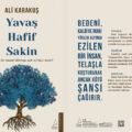 Yavaş, Hafif, Sakin Ali Karakuş
