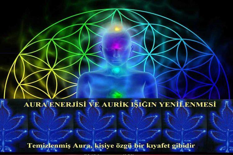 Aura Enerjisi Ve Aurik Işığın Yenilenmesi
